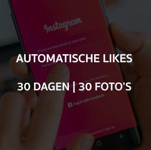 AUTOMATISCHE LIKES 30 DAGEN OP 30 FOTO'S