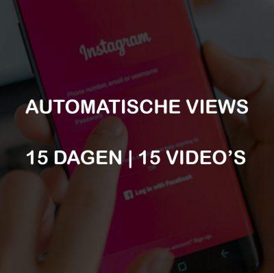 AUTOMATISCHE VIEWS 15 DAGEN 15 VIDEOS